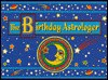 The Birthday Astrologer - Great Quotations, S Papel & Co