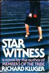 Star Witness - Richard Kluger