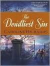 The Deadliest Sin - Caroline Richards