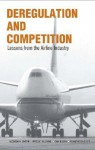 Deregulation and Competition: Lessons from the Airline Industry - Jagdish N. Sheth, Can Uslay, Fred C. Allvine, Ashutosh Dixit