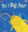 "Do I Bug You?: A ""Who Am I?"" Book - Bob Moog"