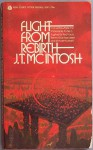 Flight from Rebirth - J.T. McIntosh