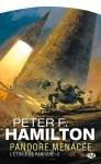 Pandore menacée - Peter F. Hamilton