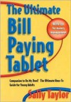 The Ultimate Bill Paying Tablet: Companion to on My Own: The Ultimate How-To Guide for Young Adults - Sally Taylor