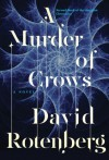 A Murder of Crows: Second Book of the Junction Chronicles - David Rotenberg