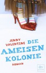 Die Ameisenkolonie - Jenny Valentine