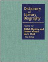 British Mystery and Thriller Writers Since 1940: First Series (Dictionary of Literary Biography) - Bernard Benstock