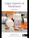Legal Aspects of Medicines 2nd Edition - Bridgit Dimond
