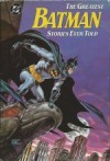 The Greatest Batman stories ever told (Reliure inconnue) - Bill Finger, Dennis O'Neil