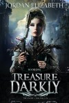 Treasure, Darkly - Jordan Elizabeth