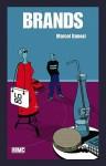 Brands - Marcel Danesi, Paul Cobley
