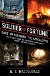 Soldier of Fortune Guide to How to Survive the Most Dangerous Places on Earth - Jerry Erwin, H. Smith