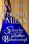 Der Schurke und sein geliebter Blaustrumpf (Geliebte Widersacher 4) (German Edition) - Ute-Christine Geiler, Courtney Milan