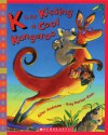 K Is for Kissing a Cool Kangaroo - Giles Andreae, Guy Parker-Rees