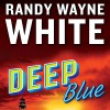 Deep Blue - Randy Wayne White, George Guidall, Penguin Audio