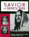 Savior on the Silver Screen - Richard C. Stern, Guerric DeBona