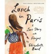 { LUNCH IN PARIS: A LOVE STORY, WITH RECIPES - IPS } By Bard, Elizabeth ( Author ) [ Jul - 2012 ] [ Compact Disc ] - Elizabeth Bard