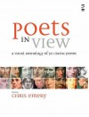 Poets in View: A Visual Anthology of 50 Classic Poems - Chris Emery
