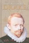 Drake & the Elizabethan Explorers - John Guy