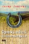Opowieści bieszczadzkie: Nieludzki doktor i inne opowiadania - Jerzy Janicki