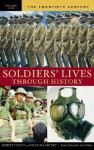 Soldiers' Lives Through History - Dennis E. Showalter
