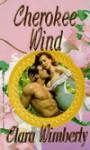 Cherokee Wind - Clara Wimberly