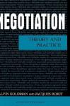 Negotiation - Alvin L. Goldman, Jacques Rojot