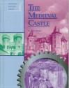 The Medieval Castle (Building History Series) - Don Nardo