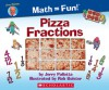 Pizza Fractions - Jerry Pallotta, Rob Bolster