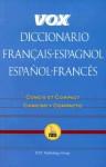Vox Diccionario Francais-Espagnol/Espanol-Frances: Concis Et Compact/Concisco y Compacto - Vox