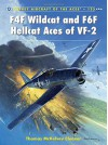 F4F Wildcat and F6F Hellcat Aces of VF-2 (Aircraft of the Aces) - Thomas McKelvey Cleaver, Jim Laurier