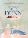 Ark Evil - Jack Dunn