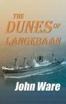 The Dunes of Langebaan - John Ware