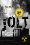 Jolt: A Rural Noir - Roberta M Roy, Joan Schweighardt, Kathi Massaro