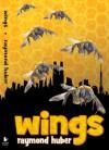 Wings - Raymond Huber