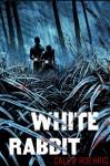 White Rabbit - Caleb Roehrig