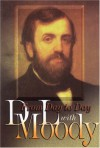 From Day to Day with D. L. Moody - D.L. Moody