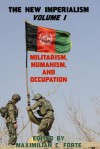 Militarism, Humanism, and Occupation - Maximilian Christian Forte
