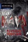 Blutiger Freitag - Alex Kava, Constanze Suhr