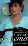 Companion to French Cinema: The British Film Institute - Ginette Vincendeau