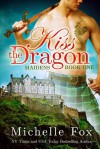 Kiss the Dragon - Michelle Fox