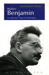 Walter Benjamin (French Edition) - Jean-Michel Palmier