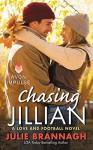 Chasing Jillian: A Love and Football Novel by Brannagh, Julie(August 18, 2015) Mass Market Paperback - Julie Brannagh
