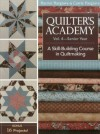 Quilter's Academy Vol. 4 - Senior Year: A Skill Building Course in Quiltmaking - Harriet Hargrave, Carrie Hargrave