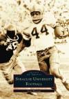 Syracuse University Football - Scott Pitoniak