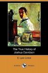 The True History of Joshua Davidson (Dodo Press) - Eliza Lynn Linton