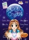 Magic Crystals - Abdurahman Faiz, Ramya Sukardi, Sri Izzati, bella, Alline