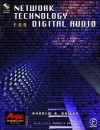 Network Technology for Digital Audio (Music Technology) (Music Technology) - Andy Bailey