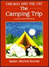 Chicago and the Cat: the Camping Trip - Robin Michal Koontz