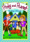 Pinky and Peanut: No Boys Allowed - Deena Cook, Cherie McIntosh